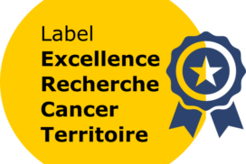 """Lancement AAP """"Label Excellence Recherche Cancer Territoire"""""""